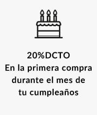 20%DCTO En la primera compra durante el mes de tu cumpleaños